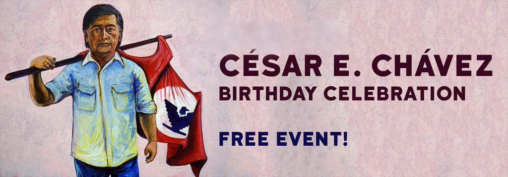 The 2nd Annual César E. Chávez Birthday Celebration