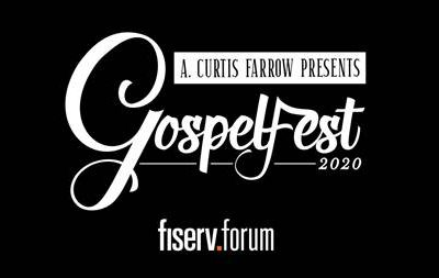 A. Curtis Farrow Presents Gospelfest Auditions to Be Held at Fiserv Forum on Saturday, Jan. 25