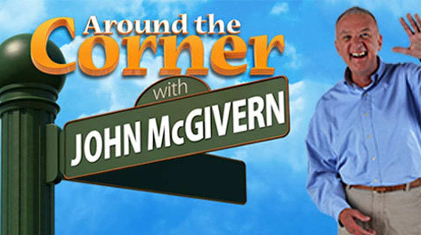 Around the Corner with John McGivern.
