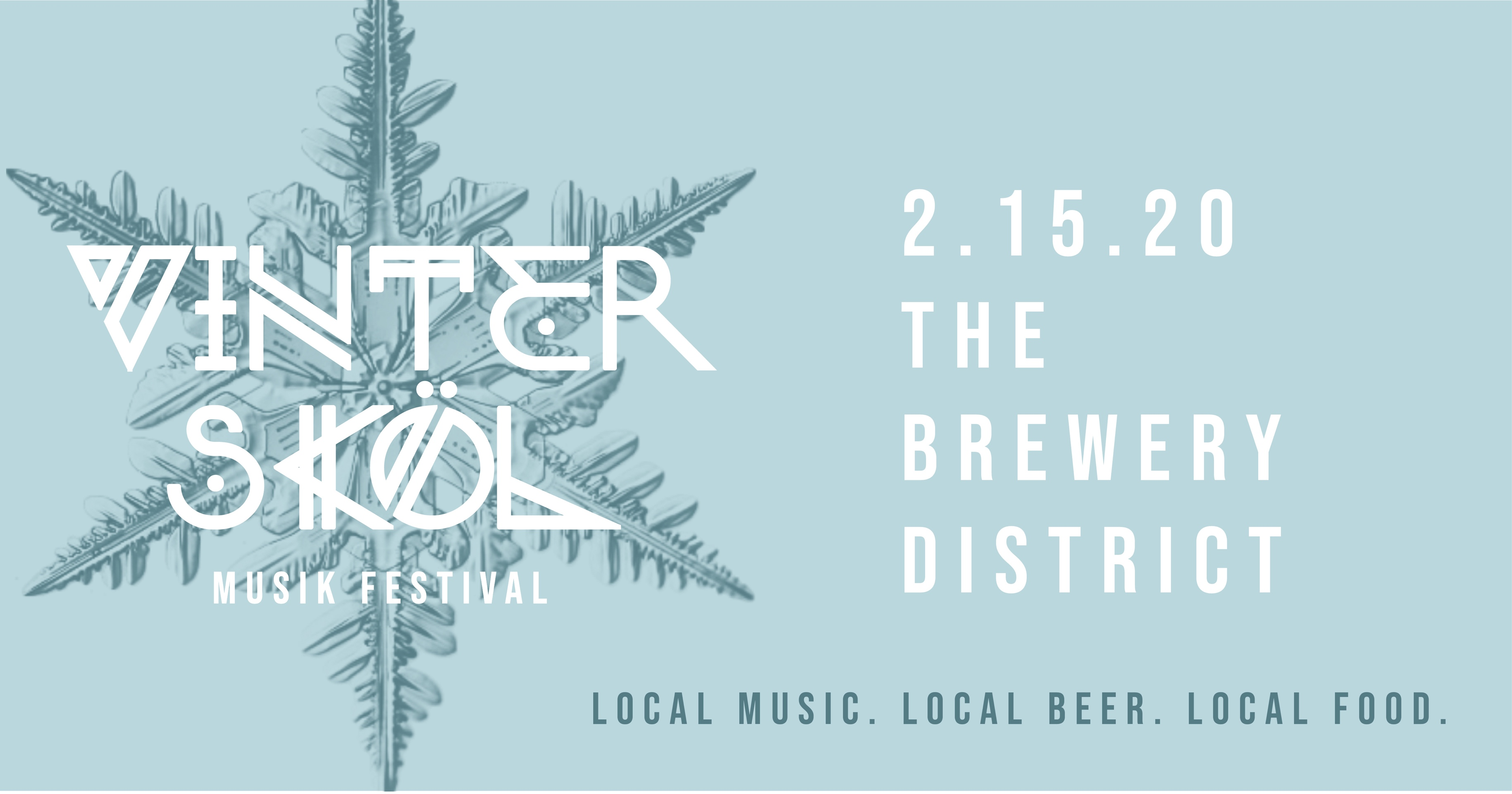 The Brewery Neighborhood Improvement District #1 to host first VinterSköl Musik Fest