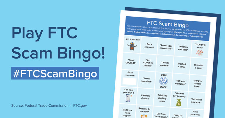 The Federal Trade Commission created a tongue-in-cheek bingo game to illustrate the range of possible scams surrounding the coronavirus pandemic. Image from the Federal Trade Commission.