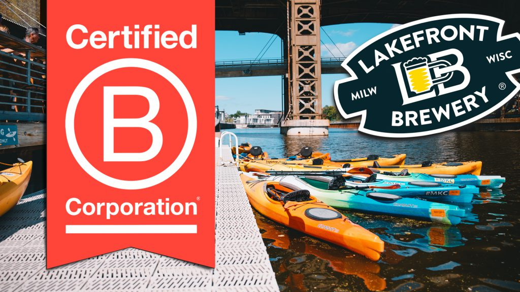 Lakefront Brewery Achieves Certified B Corporation® Certification
