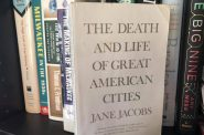 """The Death and Life of Great American Cities,"" by Jane Jacobs. Photo by Dave Reid."