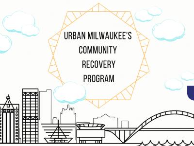 Urban Milwaukee's Community Recovery Program