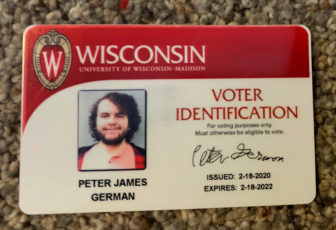 University of Wisconsin-Madison student Peter German had to criss-cross the campus and visit the city clerk's office in a convoluted bid to get the proper photo ID to vote in February's primary. Student ID cards issued by most Wisconsin campuses do not qualify to allow students to vote. That forces campuses, like UW-Madison, to issue additional voter identification cards for students. Photo courtesy of Peter German.