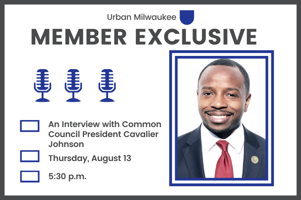 For Members Only: A Virtual Q+A with Common Council President Cavalier Johnson