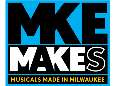 Skylight Music Theatre Announces MKE Makes: A New Musical Works Series