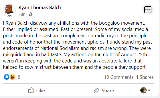 In this Facebook post after the Aug. 25, 2020 fatal shooting of two protesters and wounding of a third, Ryan Balch apologizes for social media posts promoting white supremacy. Balch was among the militia members in Kenosha who answered a call to protect the city that day. Facebook screenshot