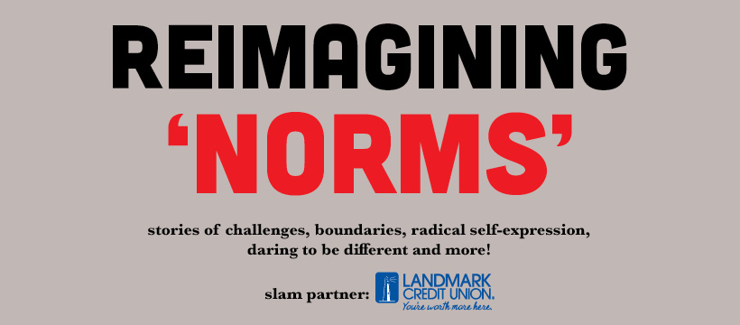 StorySlam: 'Norms'