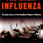 Lessons From the 1918 Influenza Plague
