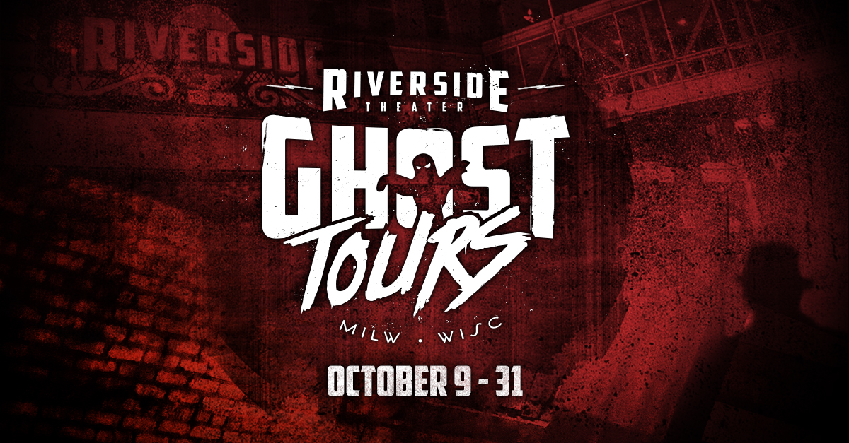 Riverside Ghost Tours Give a Behind-The-Scenes Look at One of the Most Haunted Theaters in Wisconsin
