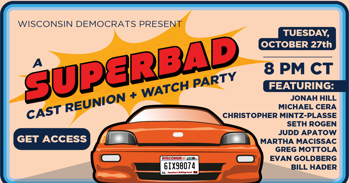 Democratic Party of Wisconsin Announces a Superbad Cast Reunion & Watch Party