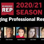 Milwaukee Repertory Theater Welcomes Seven Emerging Professional Residents for the 2020/21 Reset Season