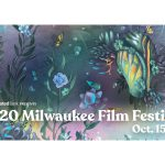 For Members Only: Get 33% Off a Milwaukee Film Festival Pass