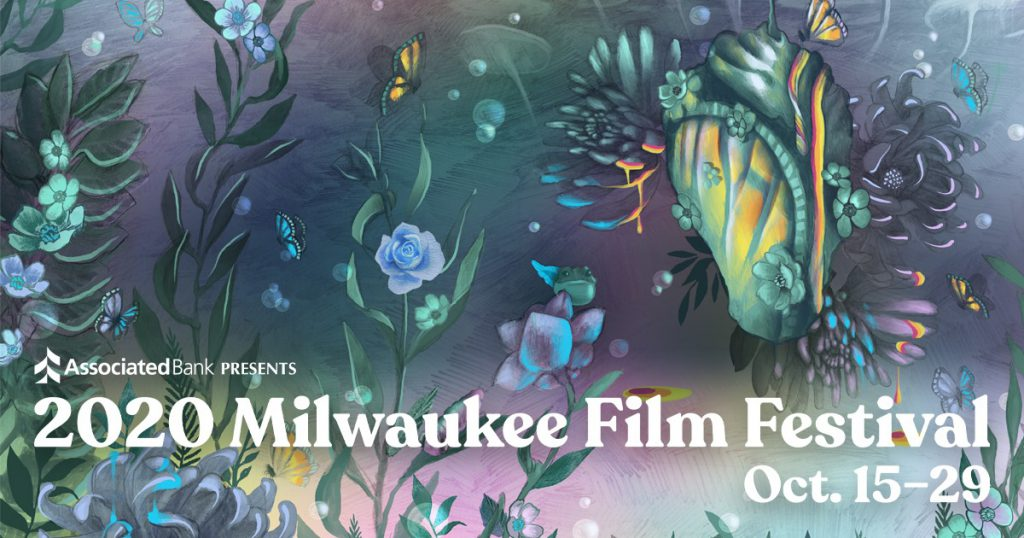 2020 Milwaukee Film Festival. Image from Milwaukee Film.