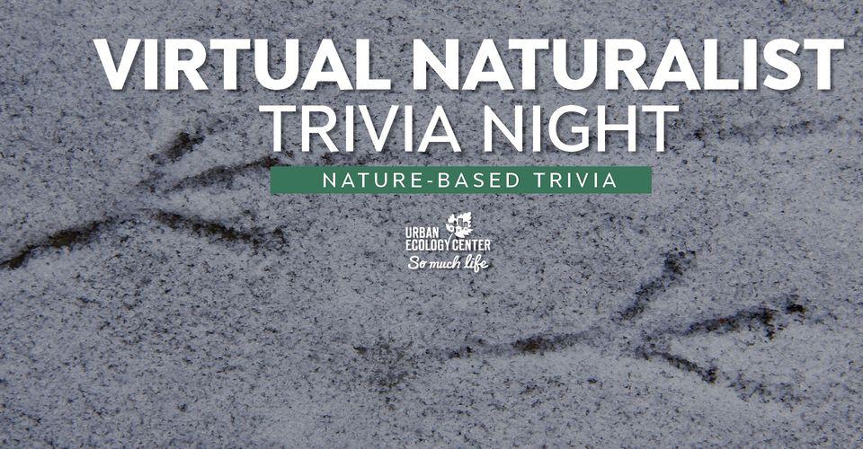 Virtual Naturalist Trivia Night