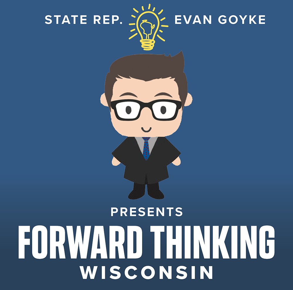 Rep. Goyke Launches Forward Thinking Wisconsin Initiative