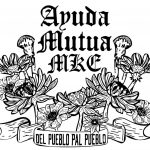 Ayuda Mutua MKE Offers South-Side Food Pantry