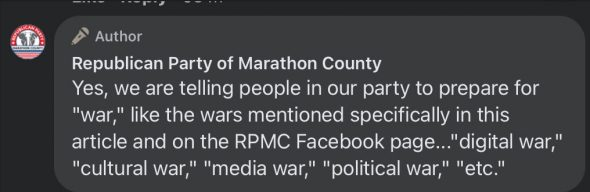 """Marathon County Republican Party says it's preparing for """"war"""" in a Facebook comment."""