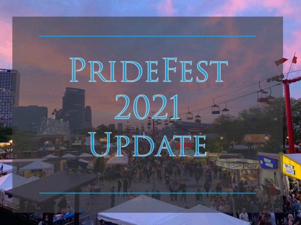 PrideFest 2021 Update