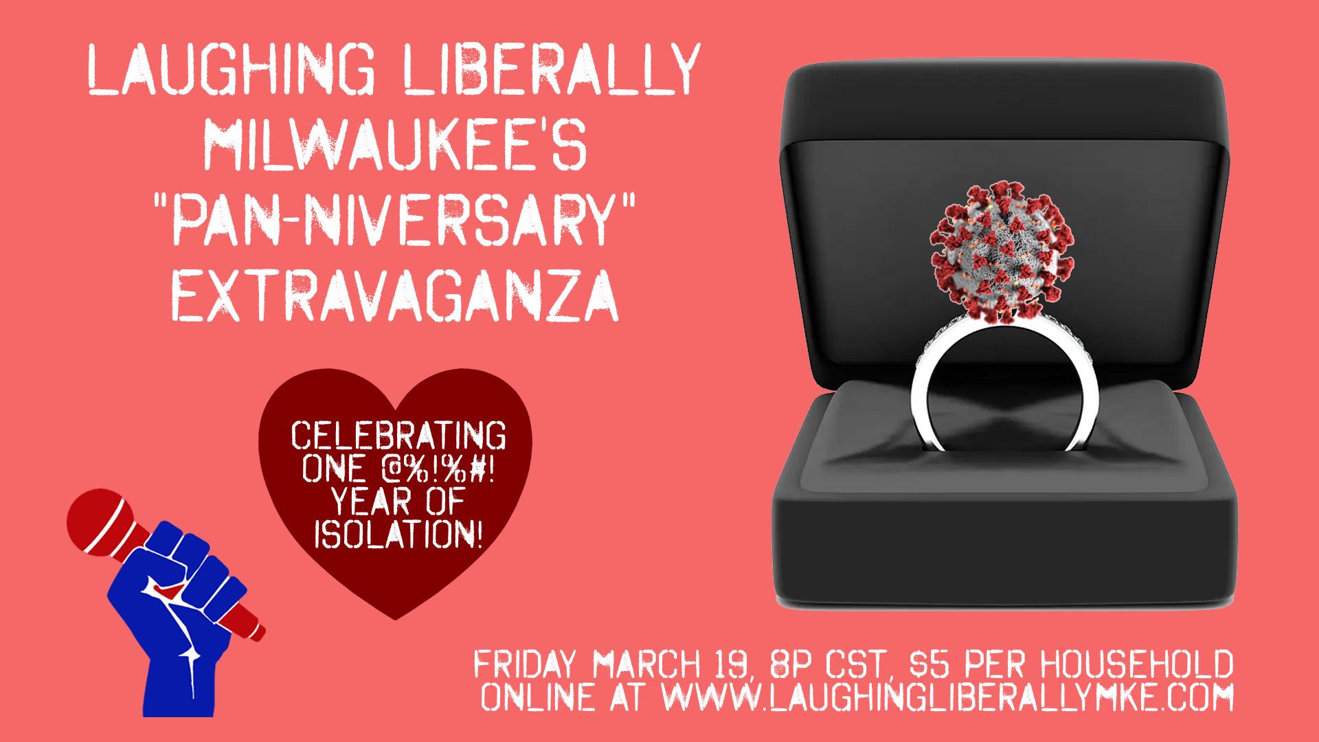 "Laughing Liberally Milwaukee's ""Pan-niversary"" Extravaganza"