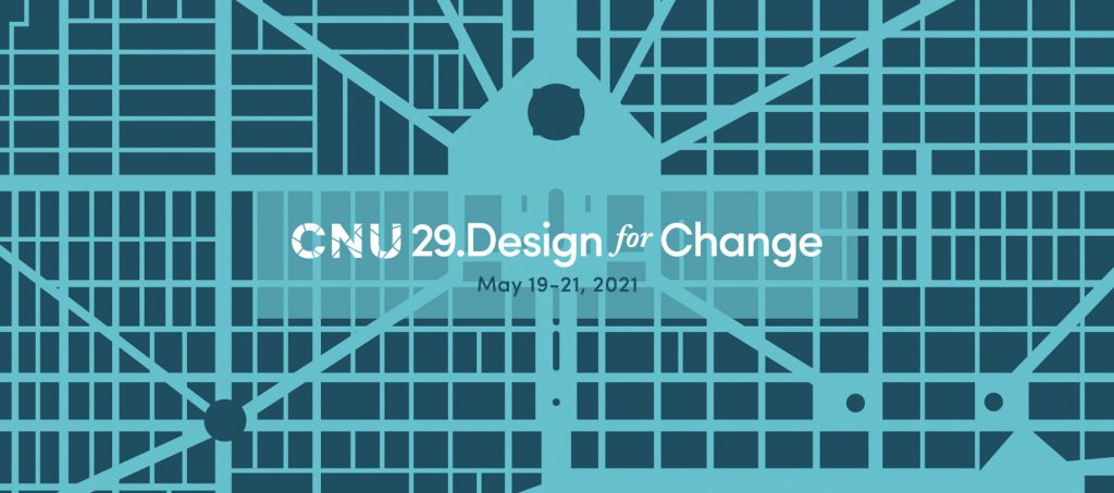 Congress for the New Urbanism 29. Image from CNU.