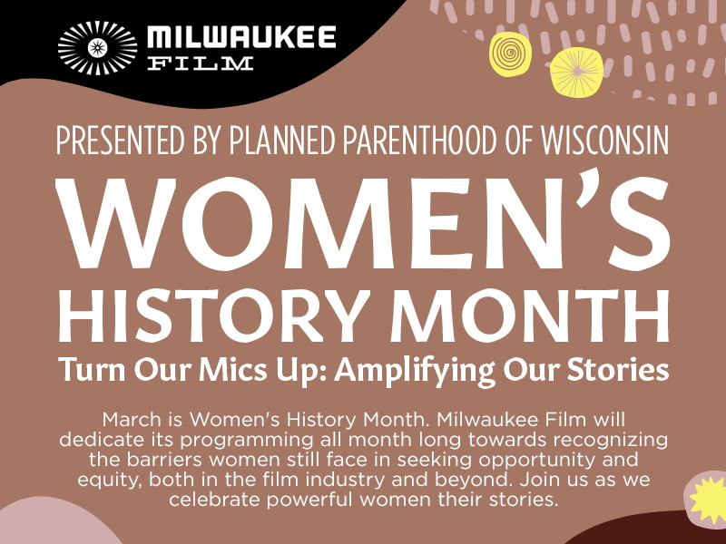 Milwaukee Film's Women's History Month celebration