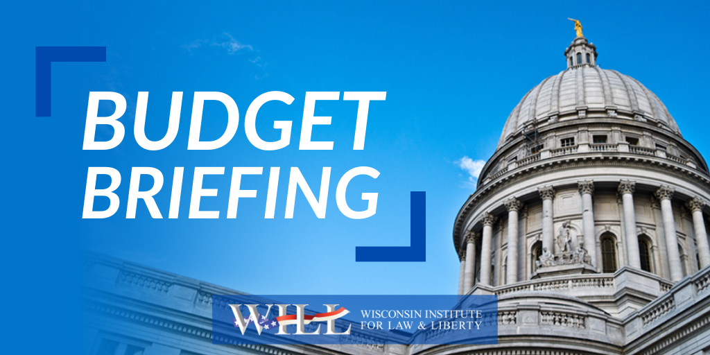 WILL Budget Briefing: A Deep Dive on Governor Evers' 2021-23 State Budget Proposal