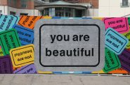 """You Are Beautiful"" by Matthew Hoffman. Photo by Jeramey Jannene."