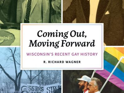 A History of Wisconsin's LGBTQ Community