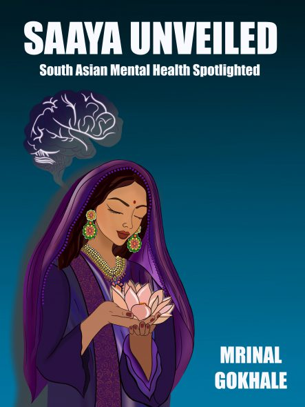 Saaya Unveiled: South Asian Mental Health Spotlighted