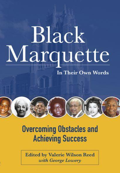 Black Marquette. Image courtesy of Marquette University.