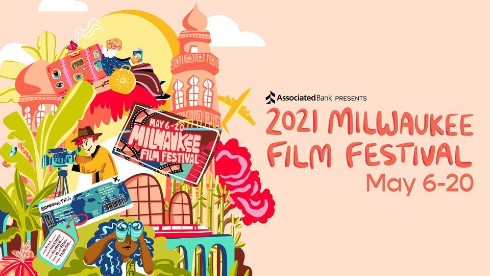 2021 Milwaukee Film Festival. Image from Milwaukee Film.