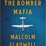 'The Bomber Mafia' By Malcolm Gladwell