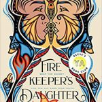 'Firekeeper's Daughter' By Angeline Boulley