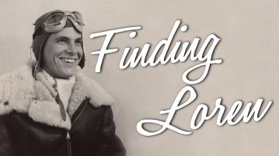 """""""Finding Loren"""" Film Tells Story of Fighter Pilot Downed Over Italy in World War II and Milwaukee Son and Family Finding Crash Site and Remains 70 Years Later"""