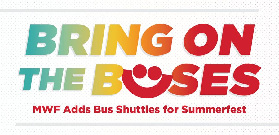 Milwaukee World Festival to Provide Bus Shuttles to Summerfest