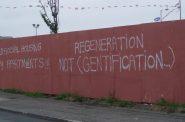Graffiti opposing gentrification. Photo by Shiraz Chakera, CC BY-SA 2.0 , via Wikimedia Commons
