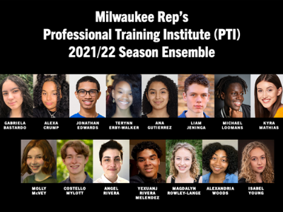 15 High Schoolers Accepted into Milwaukee Rep's PTI program for the 2021/22 Season