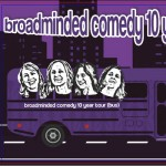 broadminded comedy