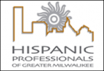 Hispanic Professionals of Greater Milwaukee