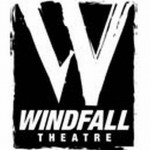 Windfall Theatre Presents World Premiere
