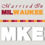 Married In Milwaukee